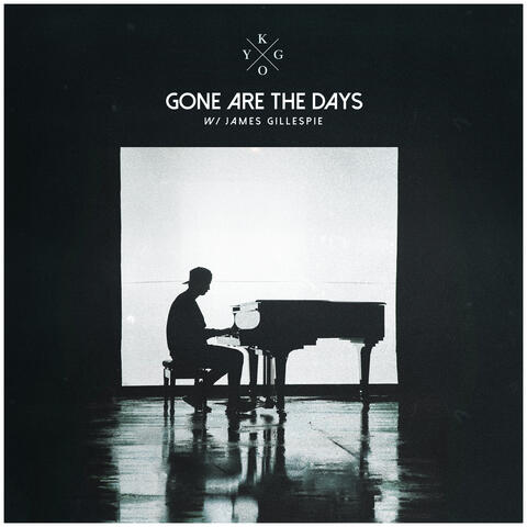 Gone Are The Days album art
