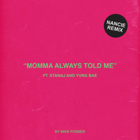 Momma Always Told Me (Nancie Remix) album art