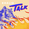 Talk - Khalid & Disclosure