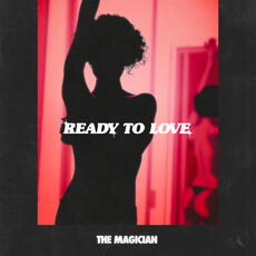 Ready To Love - The Magician