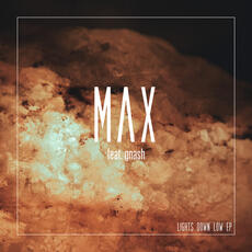 Lights Down Low - MAX