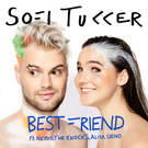 Best Friend . ' - ' . Sofi Tukker feat. NERVO, The Knocks & Alisa Ueno