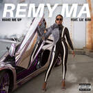 Wake Me Up - Remy Ma feat. Lil' Kim