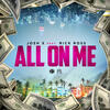All On Me - Josh X feat. Rick Ross