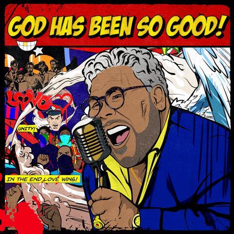 God Has Been So Good album art