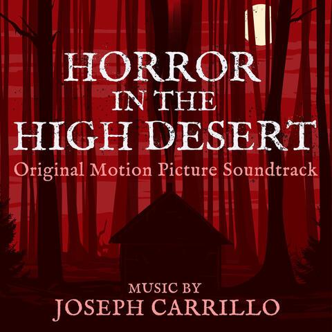 Horror in the High Desert (Original Motion Picture Soundtrack) album art