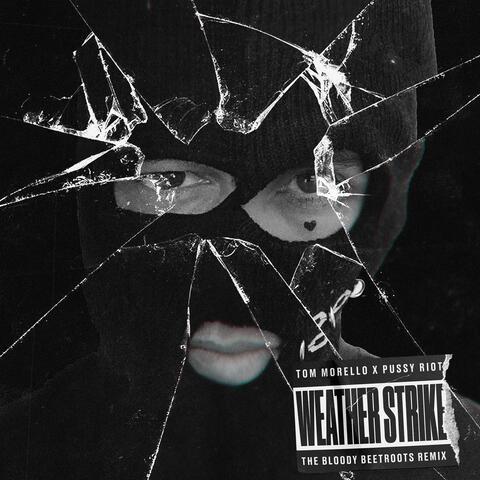 Weather Strike (The Bloody Beetroots Remix) album art