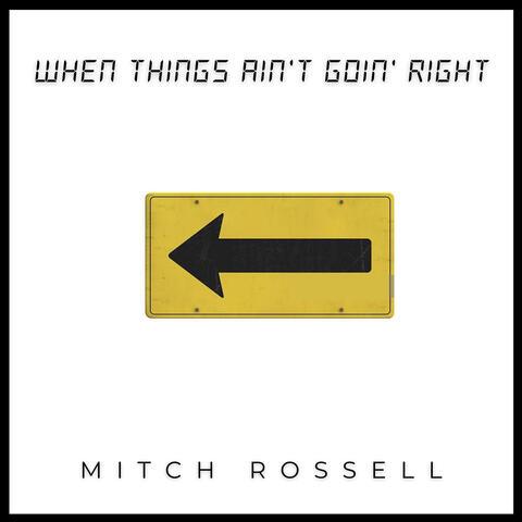When Things Ain't Goin Right album art