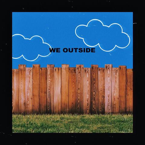 We Outside album art