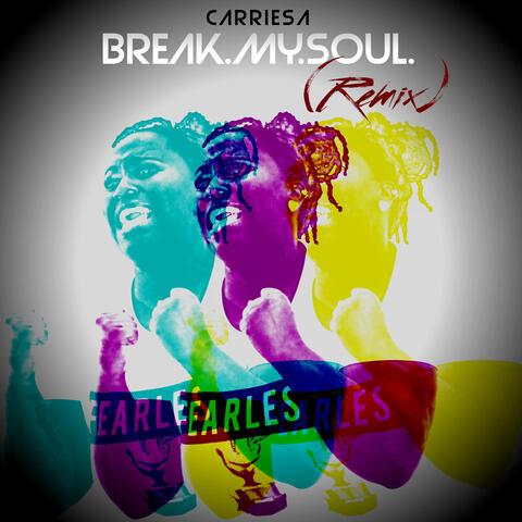 Break.My.Soul. (Remix) album art