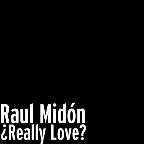 ¿Really Love? album art