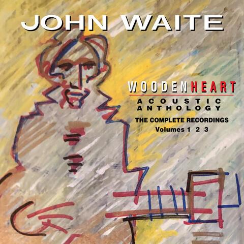 Wooden Heart Acoustic Anthology the Complete Recordings Volumes 1 2 3 album art