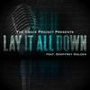 Lay It All Down (feat. Geoffrey Golden) - The Grace Project