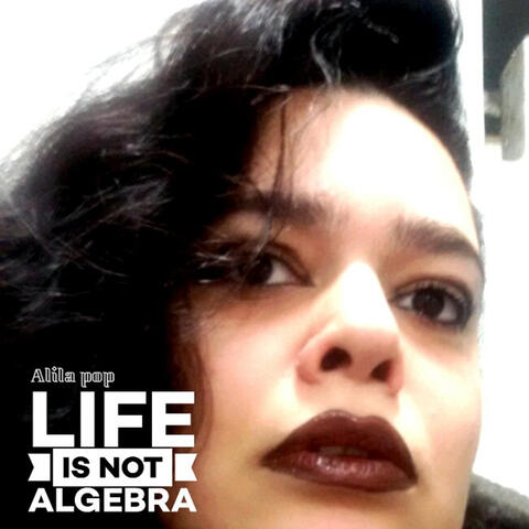 Life Is Not Algebra album art