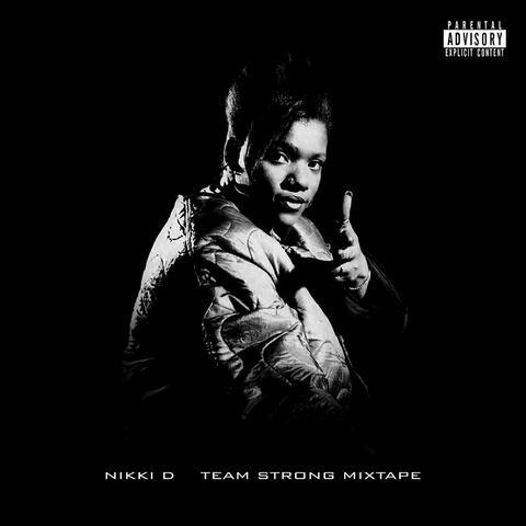 Team Strong Mixtape album art