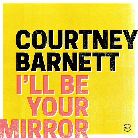 I'll Be Your Mirror album art