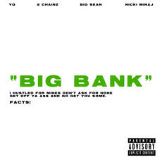 Big Bank - YG, 2 Chainz, Big Sean, & Nicki Minaj