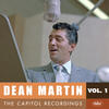 Powder Your Face With Sunshine (Smile! Smile! Smile!) - Dean Martin, P. Weston & His Orchestra