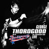 Merry Christmas Baby - George Thorogood & the Destroyers