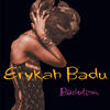 Other Side Of The Game - Erykah Badu