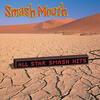 Walkin' On The Sun - Smash Mouth