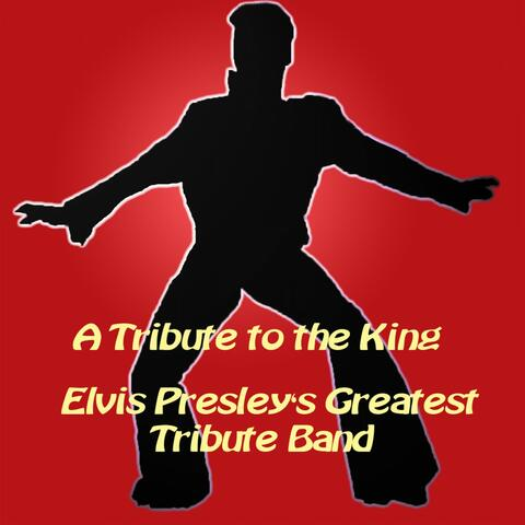 Elvis Presley's Greatest Tribute Band