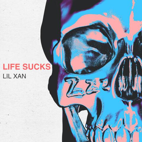 Life Sucks album art