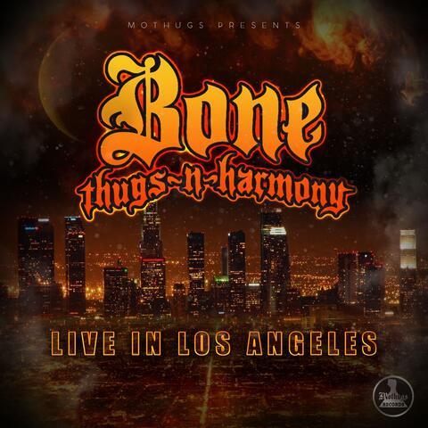 Bone Thugs-N-Harmony Live In Los Angeles album art