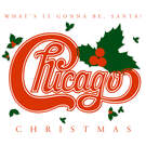 Have Yourself A Merry Little Christmas - Chicago