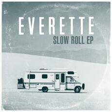 Slow Roll - Everette