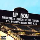 Up Now (feat. G-Eazy and Rich The Kid) . ' - ' . Saweetie & London On Da Track