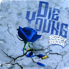 Die Young - Roddy Ricch