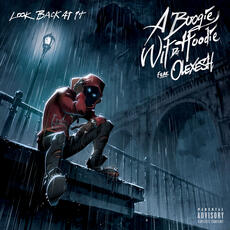 Look Back At It (feat. Olexesh) - A Boogie Wit da Hoodie