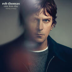 One Less Day (Dying Young) - Rob Thomas