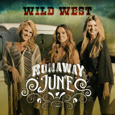 Wild West - Runaway June