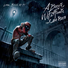 Look Back At It (feat. CAPO PLAZA) - A Boogie Wit da Hoodie