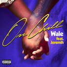 On Chill (feat. Jeremih) . ' - ' . Wale