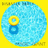 Disaster Party - Magic Giant