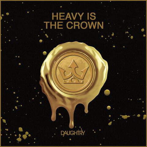 Heavy Is The Crown album art