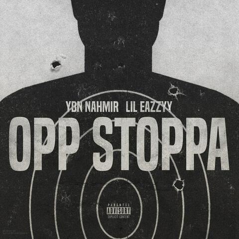 Opp Stoppa (feat. Lil Eazzyy) album art