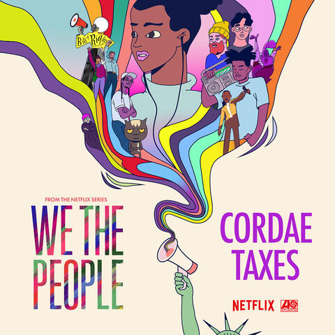 """Taxes (from the Netflix Series """"We The People"""") album art"""