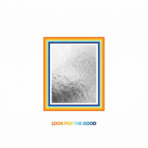 Look For The Good album art