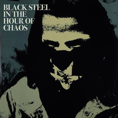 Black Steel in the Hour of Chaos album art
