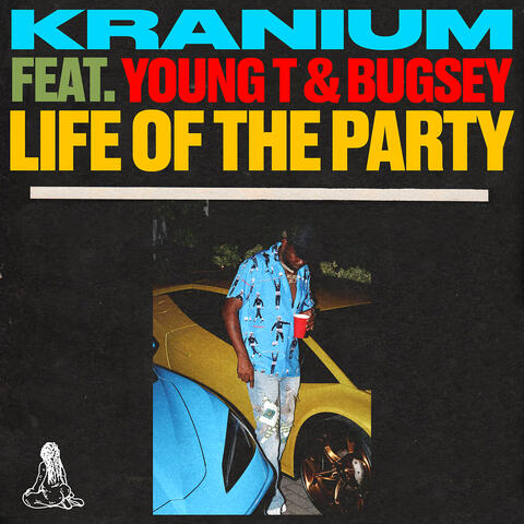 Life of The Party (feat. Young T & Bugsey) album art