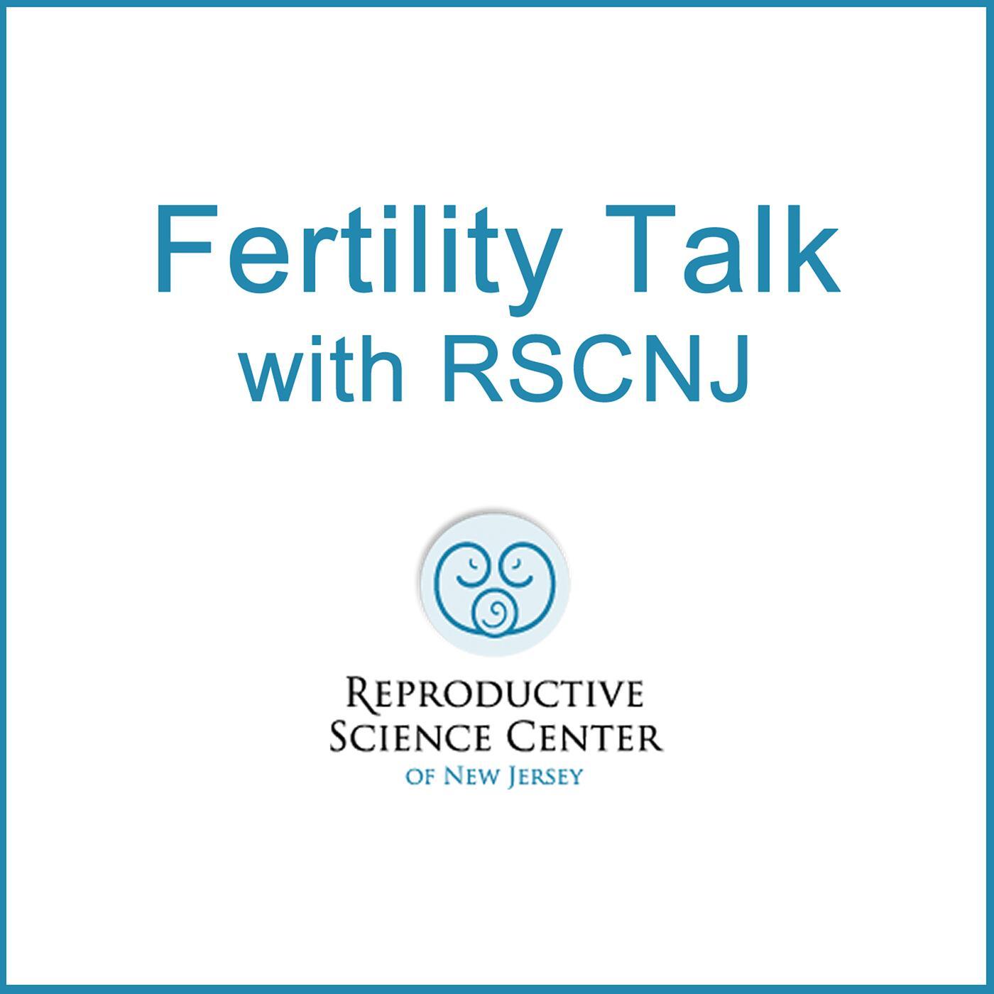 Fertility Talk with RSC NJ