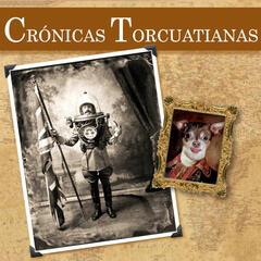 Crónicas Torcuatianas