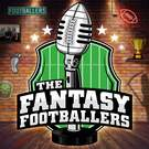 Fantasy Footballers - Fantasy Football Podcast . ' - ' . Fantasy Football