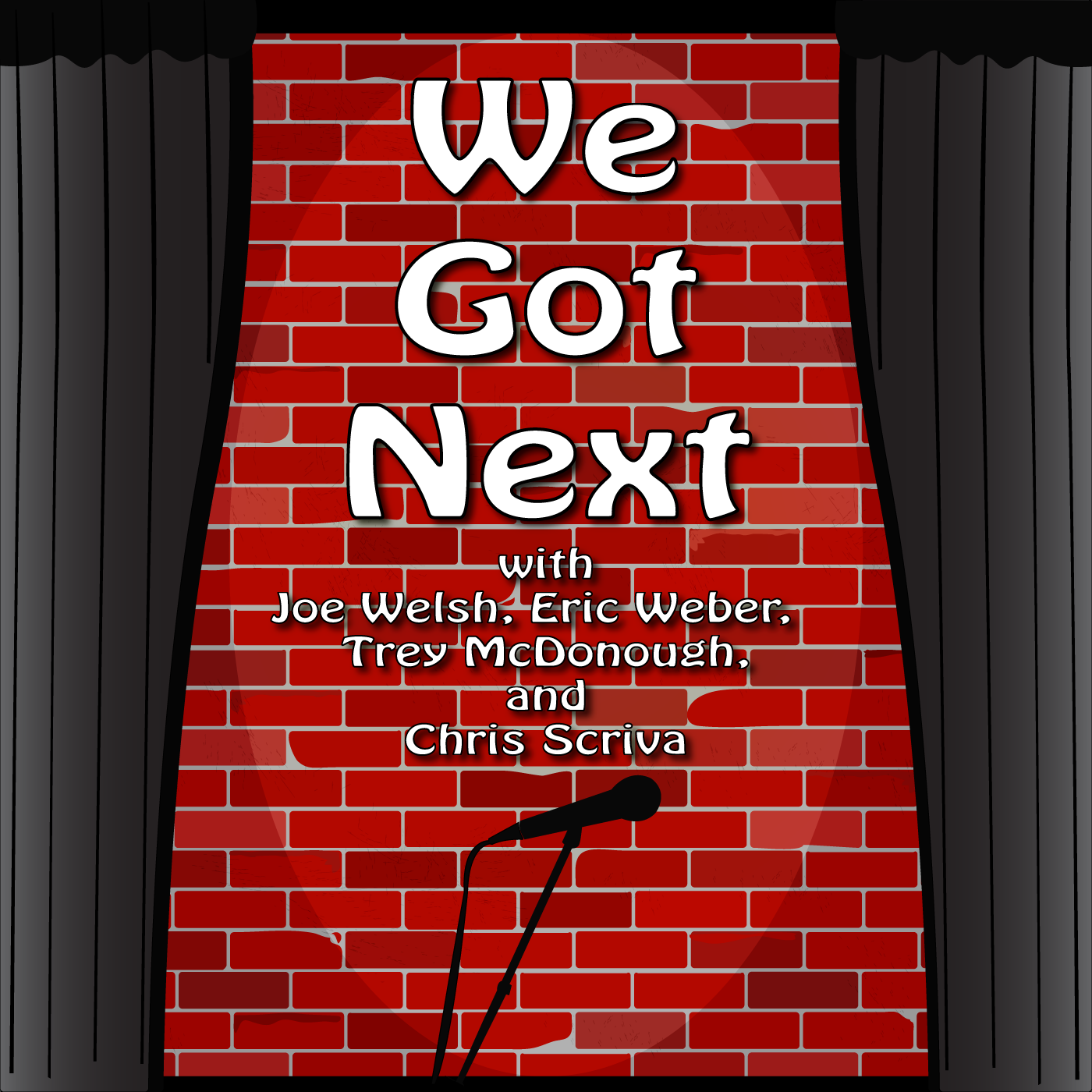 Listen to the We Got Next Comedy Podcast Episode - We Got Next