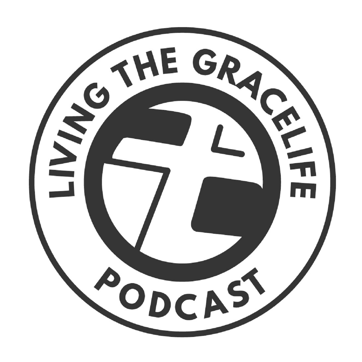 Living The GraceLife Podcast