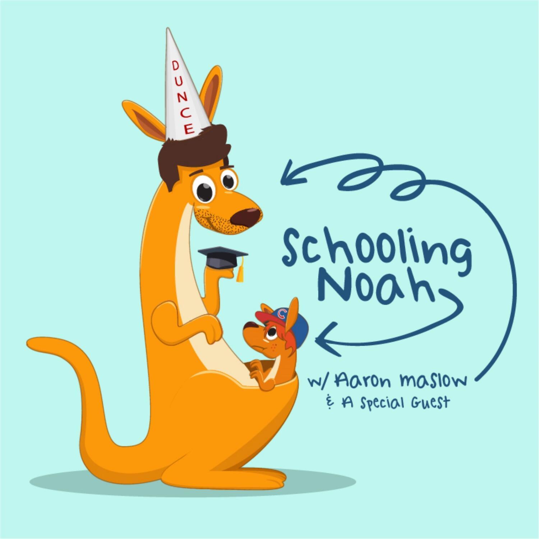 Schooling Noah w/Aaron Maslow & a Special Guest